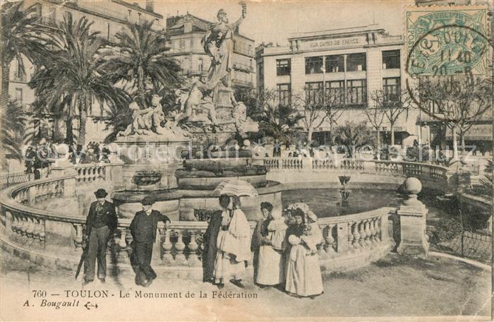 AK / Ansichtskarte Toulon Var Le Monument de la Federation Kat. Toulon