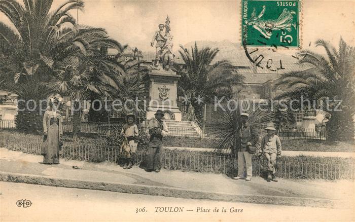 AK / Ansichtskarte Toulon Var Place de la Gare Kat. Toulon
