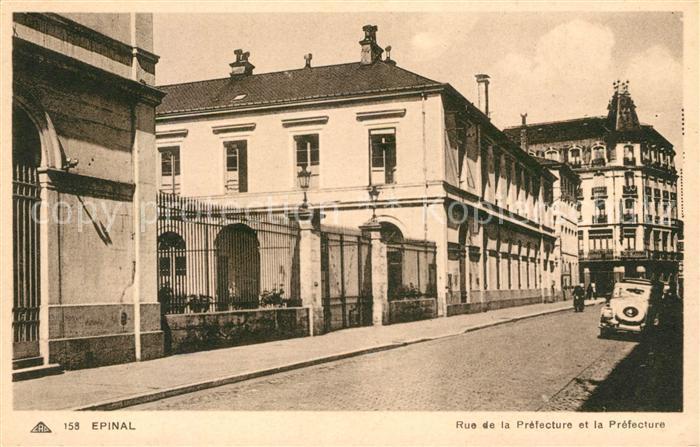AK / Ansichtskarte Epinal Vosges Rue de la Prefecture et la Prefecture Kat. Epinal
