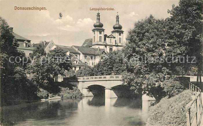 AK / Ansichtskarte Donaueschingen Leopoldsbruecke Kat. Donaueschingen