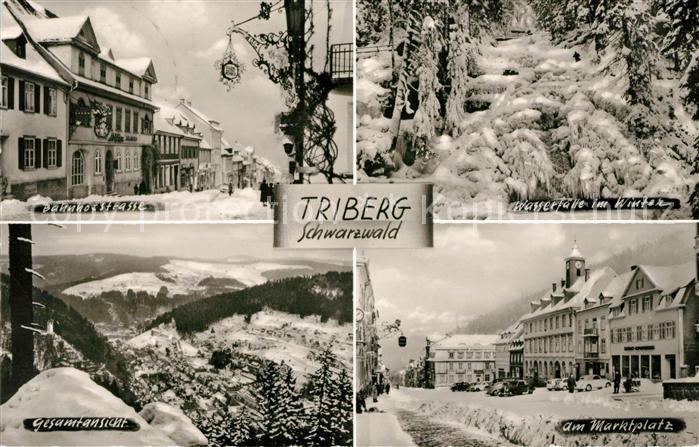AK / Ansichtskarte Triberg Schwarzwald Bahnhofstrasse Marktplatz Wasserfaelle Winterpanorama Kat. Triberg im Schwarzwald