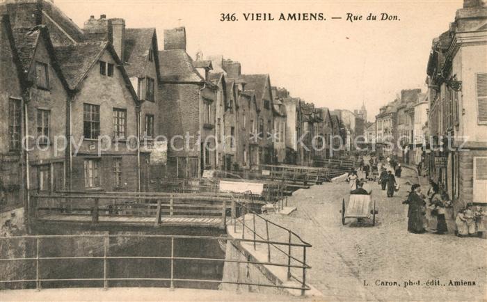 AK / Ansichtskarte Amiens Rue du Don Kat. Amiens