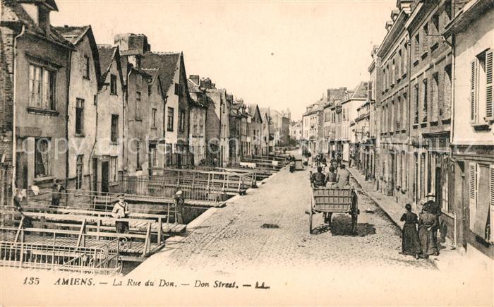 AK / Ansichtskarte Amiens La Rue du Don Kat. Amiens