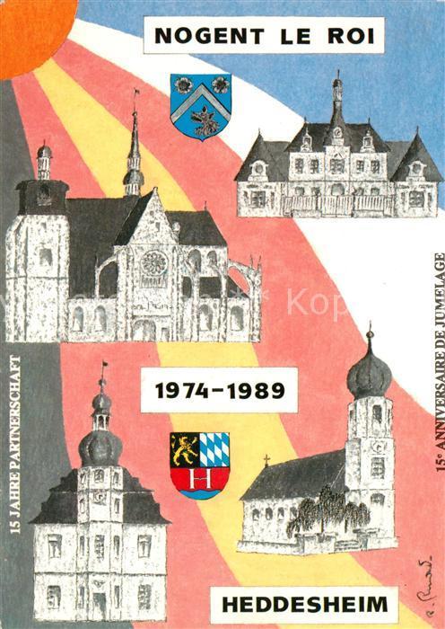 AK / Ansichtskarte Nogent le Roi 15 Jahre Partnerschaft mit Heddesheim Kirchen Rathaus Wappen Kat. Nogent le Roi