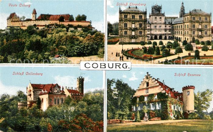AK / Ansichtskarte Coburg Veste Schloss Ehrenberg Schloss Callenberg Schloss Rosenau Kat. Coburg