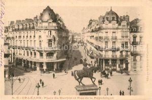 AK / Ansichtskarte Orleans Loiret Place du Martroi der Rue de la Republique Kat. Orleans