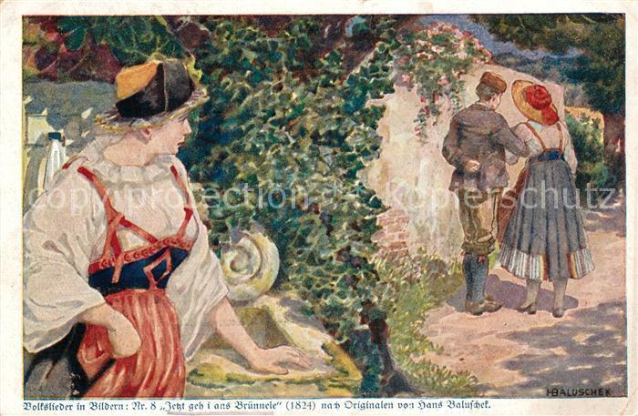 AK / Ansichtskarte Kuenstlerkarte Hans Baluschek Volkslieder in Bildern Jetzt geh i ans Bruennele Deutsch Kolonial Kriegerspende Kat. Kuenstlerkarte