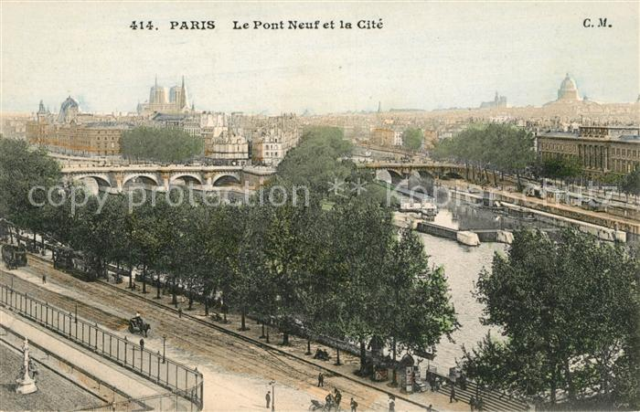AK / Ansichtskarte Paris Le Pont Neuf et la Cite Kat. Paris
