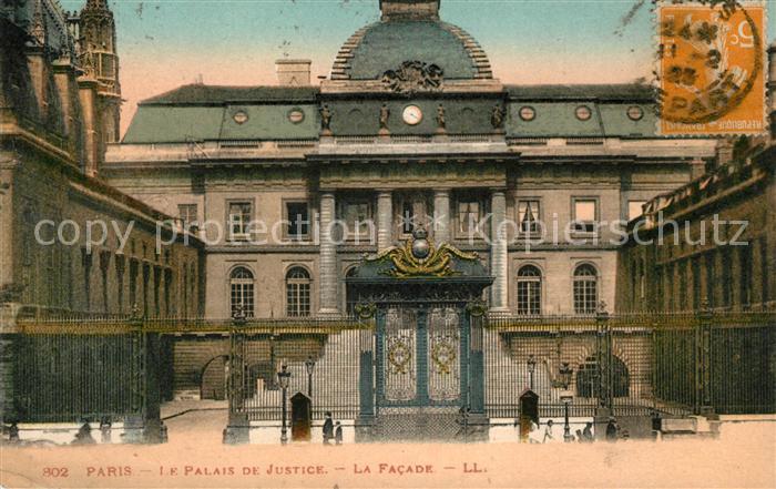 AK / Ansichtskarte Paris Le Palais de Justice La Facade Kat. Paris