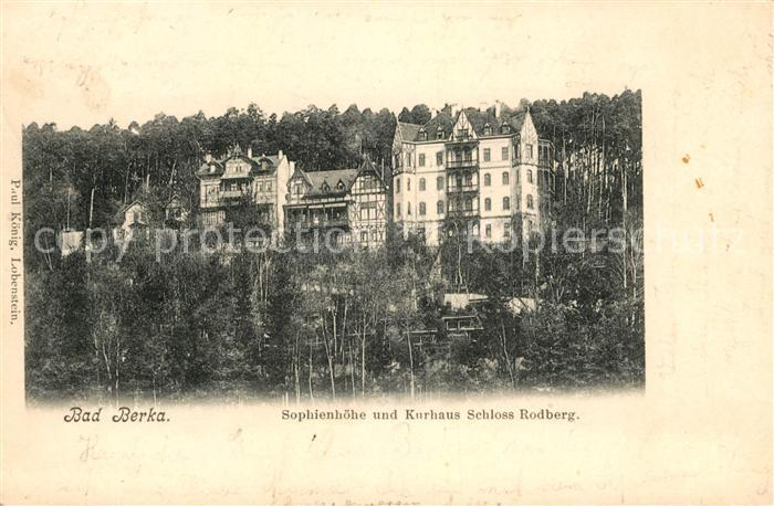 AK / Ansichtskarte Bad Berka Sophienhoehe und Kurhaus Schloss Rodberg Kat. Bad Berka