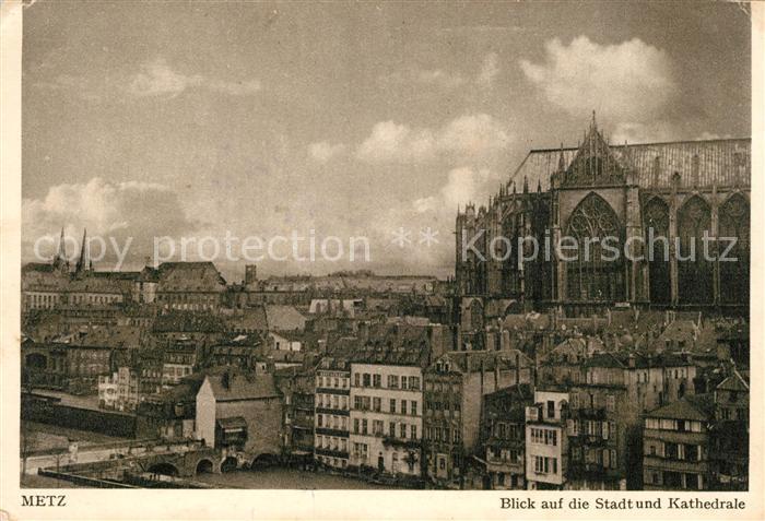 AK / Ansichtskarte Metz Moselle Blick auf Stadt und Kathedrale Kat. Metz