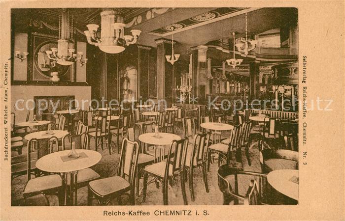 AK / Ansichtskarte Chemnitz Reichskaffee Kat. Chemnitz
