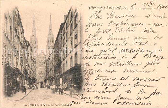 AK / Ansichtskarte Clermont Ferrand Puy de Dome La Rue des Gras et la Cathedrale Kat. Clermont Ferrand