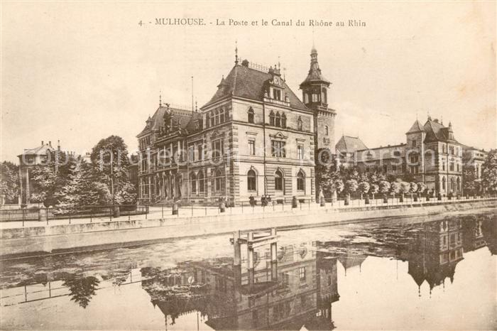 AK / Ansichtskarte Mulhouse Muehlhausen La Poste et le Canal du Rhone au Rhin Kat. Mulhouse