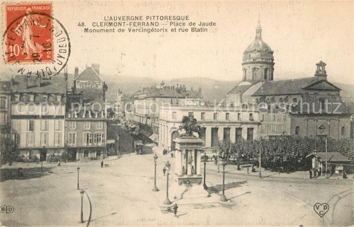 AK / Ansichtskarte Clermont Ferrand Puy de Dome Place de Jaude Monument de Vercingetorix et rue Blatin Kat. Clermont Ferrand