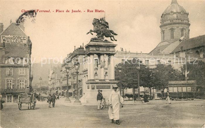 AK / Ansichtskarte Clermont Ferrand Puy de Dome Place de Jaude Rue Blatin Kat. Clermont Ferrand