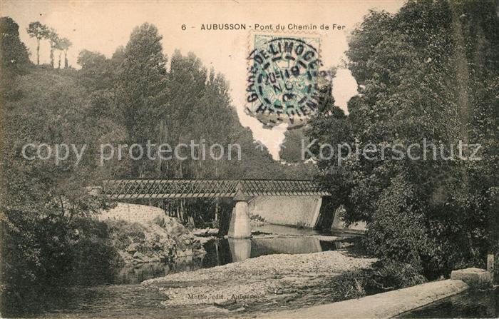 AK / Ansichtskarte Aubusson Creuse Pont du Chemin de Fer Kat. Aubusson