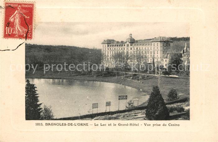 AK / Ansichtskarte Bagnoles de l Orne Le Lac et Grand Hotel vue prise du Casino Kat. Bagnoles de l Orne