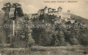 AK / Ansichtskarte Salzburg Oesterreich Festung Hohensalzburg vom Moenchsberg Kat. Salzburg