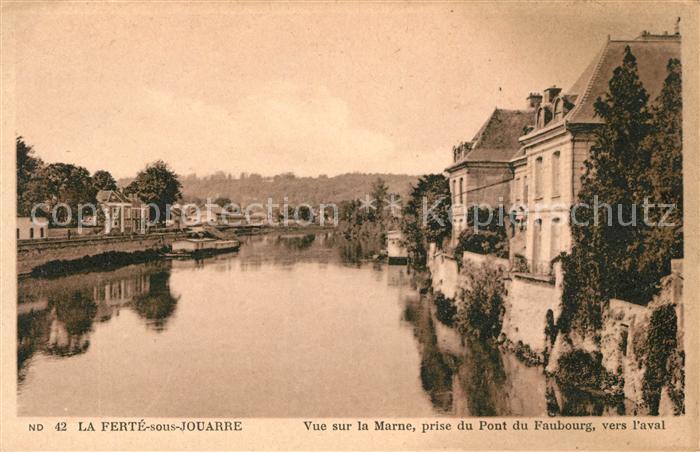 AK / Ansichtskarte La Ferte sous Jouarre Vue sur la Marne prise du Pont du Foubourg vers l aval Kat. La Ferte sous Jouarre