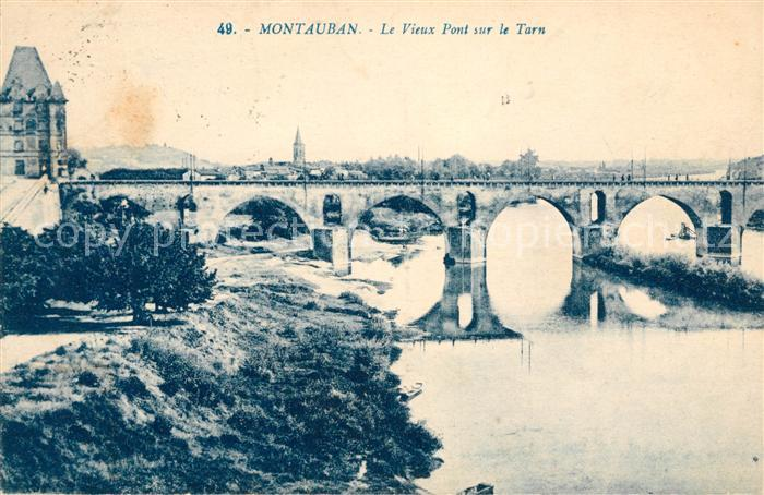 AK / Ansichtskarte Montauban Le vieux pont sur le Tarn Kat. Montauban
