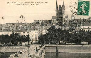 AK / Ansichtskarte Angers Vue prise du Pont du Centre vers la Cathedrale Kat. Angers