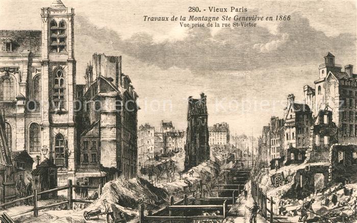 AK / Ansichtskarte Vieux Paris Travaux de la Montagne Sainte Genevieve en 1866 vue prise de la Rue St Victor Dessin Kuenstlerkarte