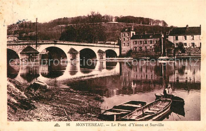 AK / Ansichtskarte Montereau Fault Yonne Le Pont d Yonne et Surville Kat. Montereau Fault Yonne
