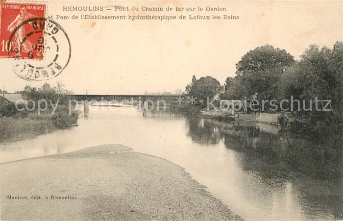 AK / Ansichtskarte Remoulins Pont du Chemin de fer sur le Gardon Parc Lafoux les Bains Kat. Remoulins