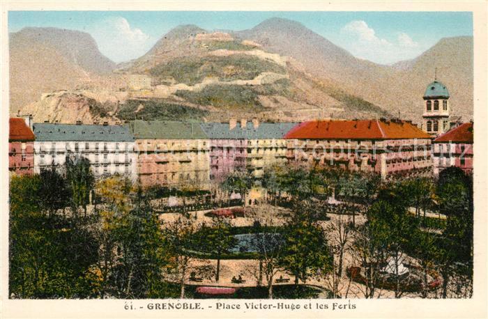 AK / Ansichtskarte Grenoble Place Victor Hugo et les Forts Alpes Kat. Grenoble
