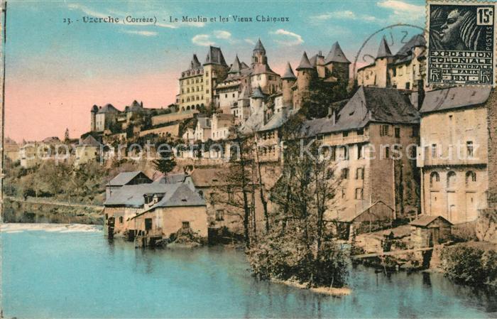 Uzerche Le Moulin et les Vieux Chateau Kat. Uzerche
