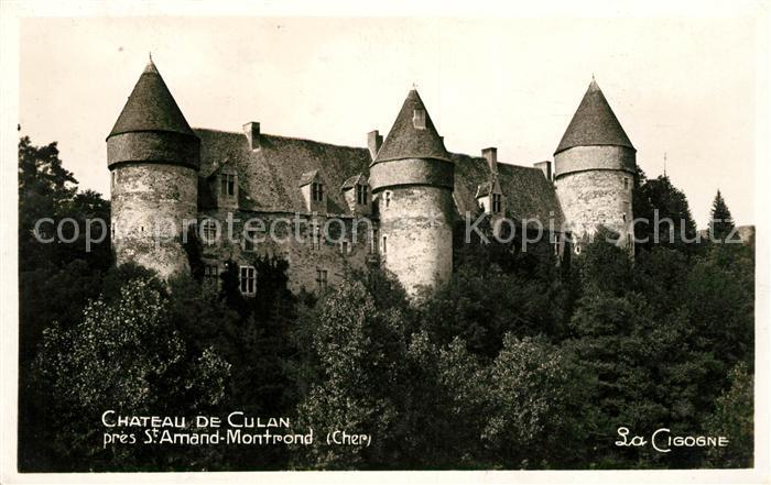 AK / Ansichtskarte Saint Amand Montrond Chateau de Culan Kat. Saint Amand Montrond