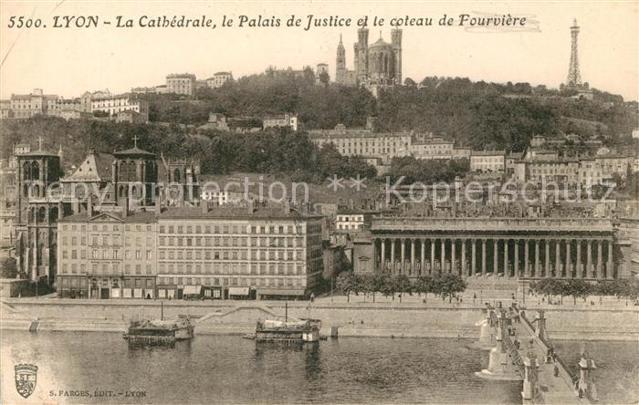 AK / Ansichtskarte Lyon France Cathedrale Palais de Justice coteau de Fourviere Kat. Lyon