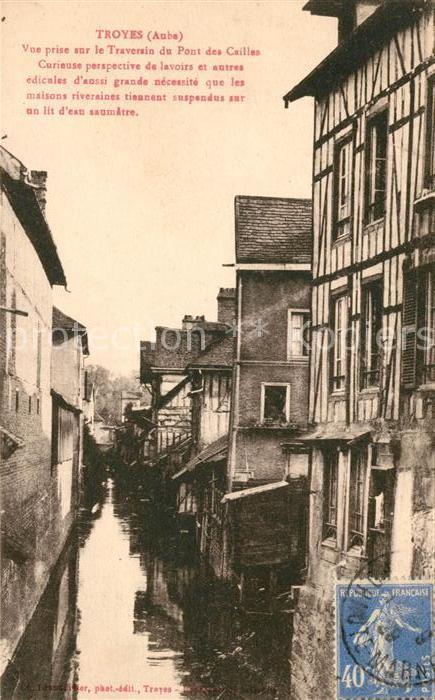 AK / Ansichtskarte Troyes Aube Vue prise sur le Traversin du Pont des Caillas Kat. Troyes