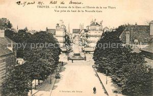 AK / Ansichtskarte Troyes Aube Avenue de la Gare et l'Entree de la rue Thiers Kat. Troyes