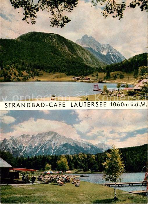 AK / Ansichtskarte Lautersee Mittenwald Strandbad Cafe  Kat. Mittenwald