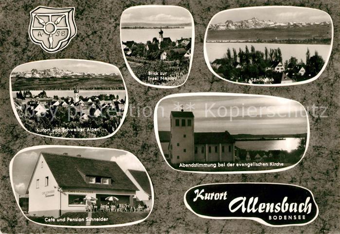 AK / Ansichtskarte Allensbach Bodensee Insel Mainau Saentis Cafe Pension Schneider Kat. Allensbach Bodensee 0