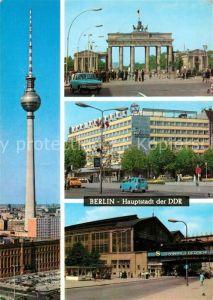 AK / Ansichtskarte Berlin Fernsehturm Brandenburger Tor Hotel Unter den Linden Bahnhof Friedrichstrasse Hauptstadt der DDR Kat. Berlin