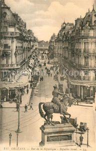 AK / Ansichtskarte Orleans Loiret Rue de la Republique  Kat. Orleans