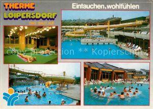 AK / Ansichtskarte Loipersdorf Fuerstenfeld Therme Thermalbad Kat. Loipersdorf bei Fuerstenfeld