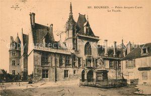 AK / Ansichtskarte Bourges Palais Jacques Coeur La Facade Kat. Bourges