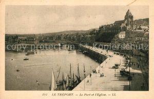 AK / Ansichtskarte Le Treport Le Port et l Eglise Kat. Le Treport