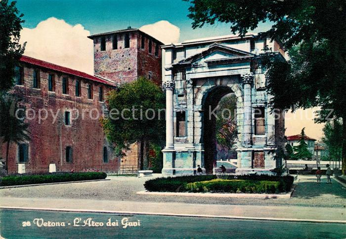 AK / Ansichtskarte Verona Veneto Arco dei Gavi Kat. Verona
