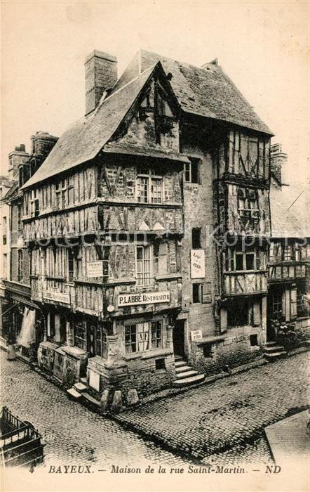 AK / Ansichtskarte Bayeux Maison de la rue Saint Martin Kat. Bayeux