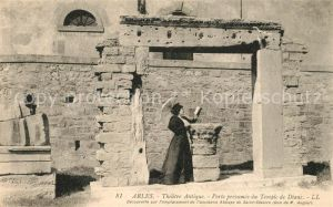 AK / Ansichtskarte Arles Bouches du Rhone Theatre Antique Porte presumee du Temple de Diane Kat. Arles