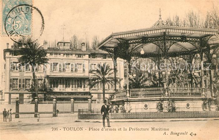 AK / Ansichtskarte Toulon Var Place d'armes et la Prefecture Maritime Kat. Toulon