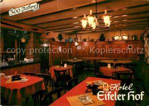 AK / Ansichtskarte Eifel Region Hotel Eifeler Hof 300 Jahre