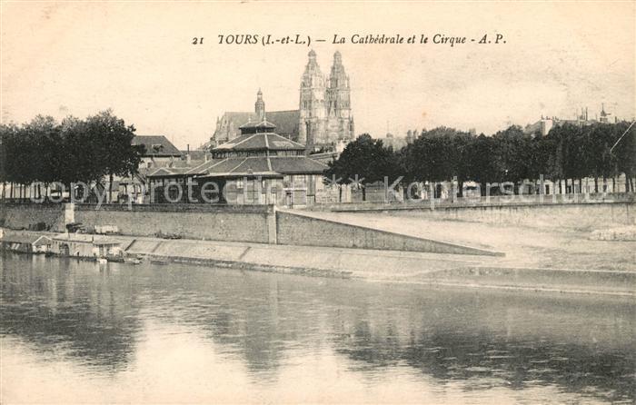 Tours Indre et Loire La Cathedrale et le Cirque Kat. Tours