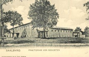 AK / Ansichtskarte Saalburg Saale Praetorium von Suedosten Kat. Saalburg Ebersdorf