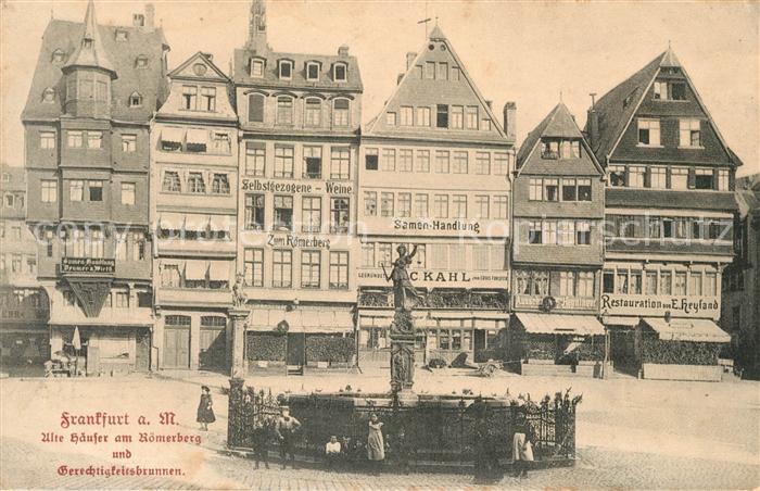AK / Ansichtskarte Frankfurt Main Alte Haeuser am Roemerberg mit Gerechtigkeitsbrunnen Kat. Frankfurt am Main